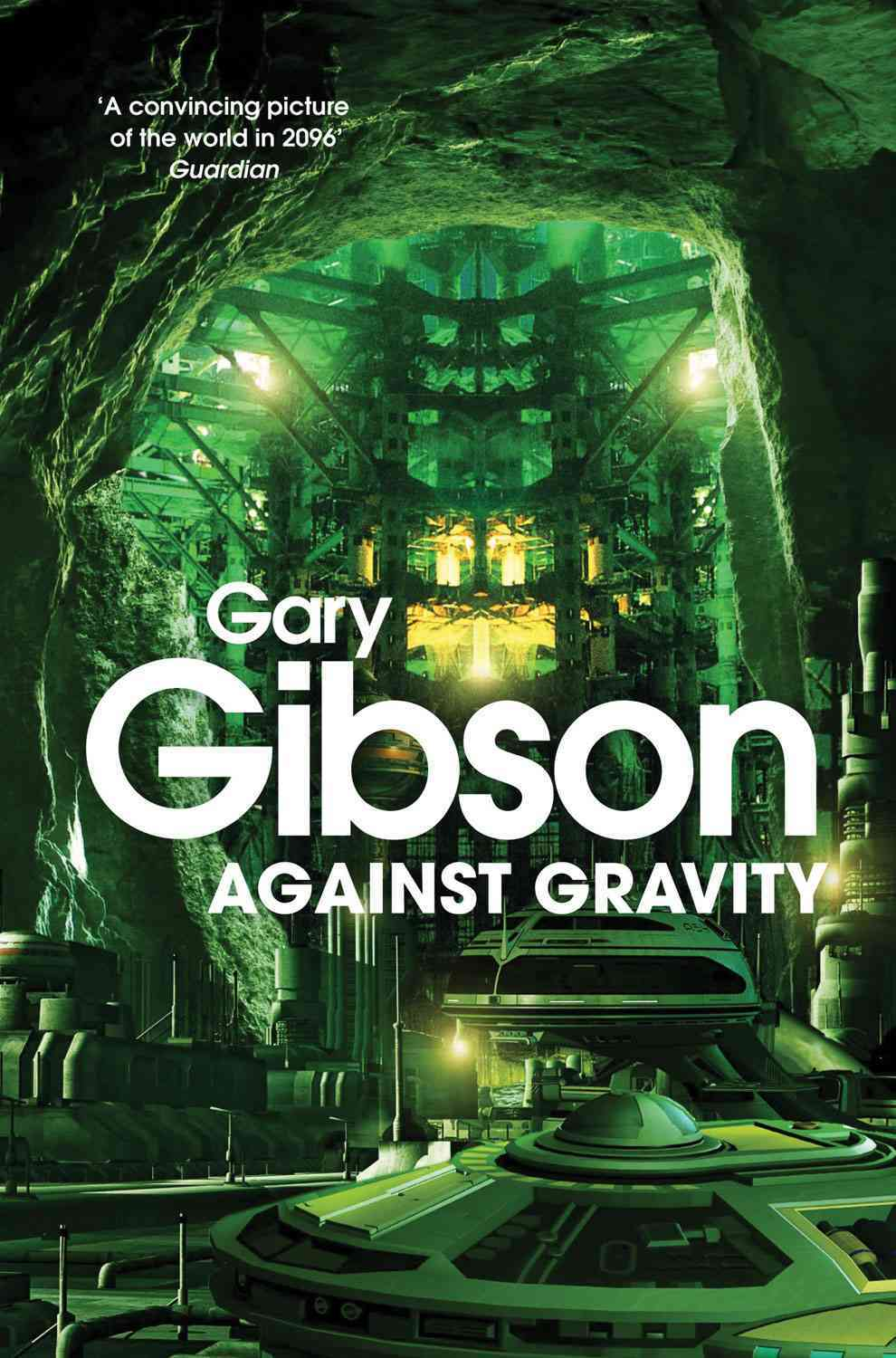 Against Gravity By Gibson, Gary