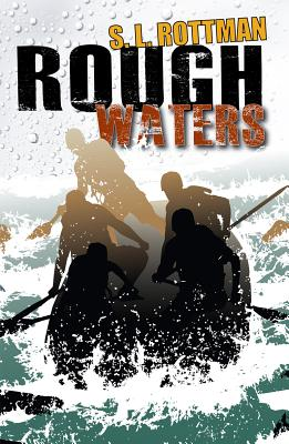 Rough Waters By Rottman, S. L.